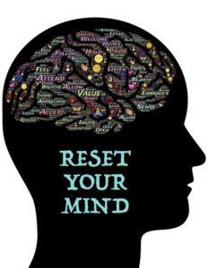 How To Have A Mental Reset